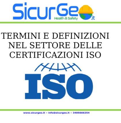 Termini e definizioni nel settore delle certificazioni ISO…